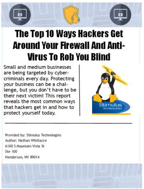 The Top 10 Ways Hackers Get Around Your Firewall And Anti-Virus To Rob You Blind
